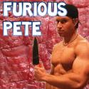 Furious Pete